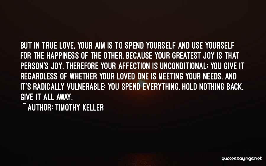 Meeting Your Needs Quotes By Timothy Keller