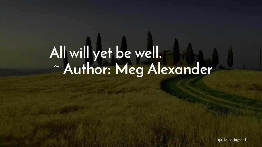 Meg Alexander Quotes 1539988