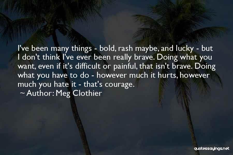 Meg Clothier Quotes 1395425