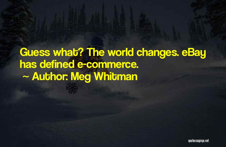 Meg Whitman Quotes 538020