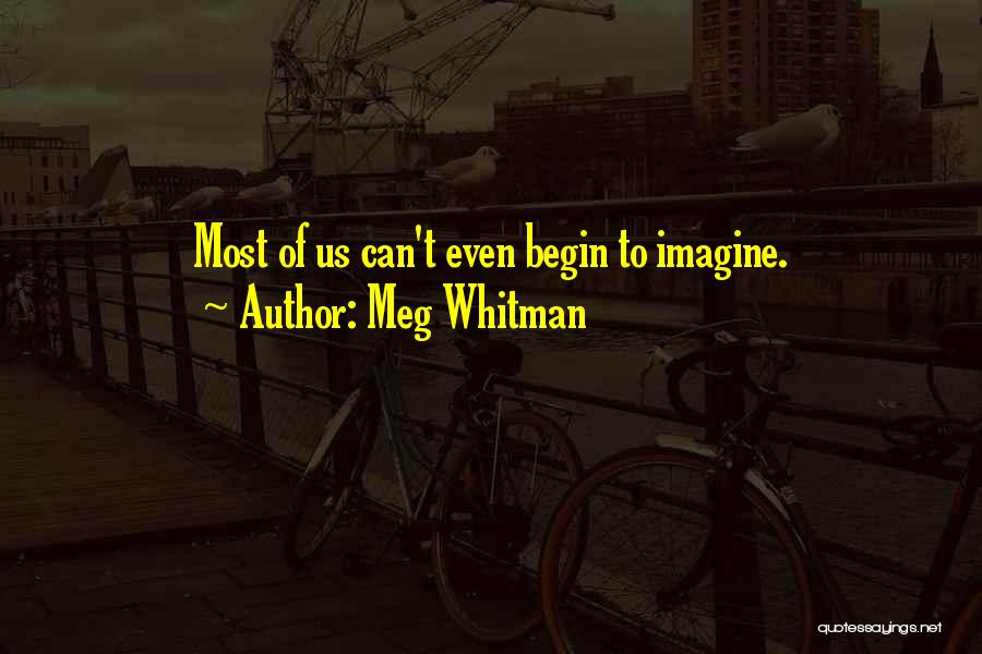 Meg Whitman Quotes 633182
