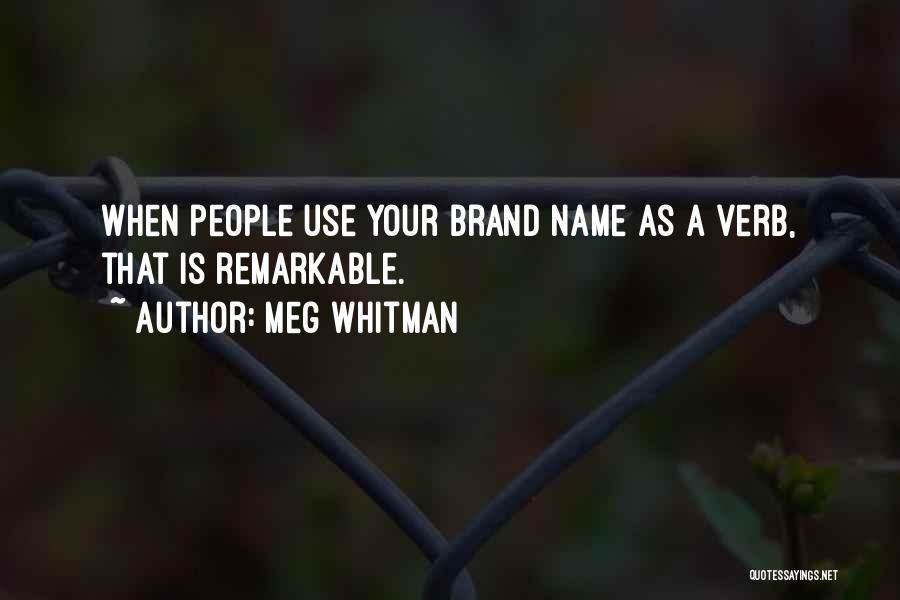 Meg Whitman Quotes 760629