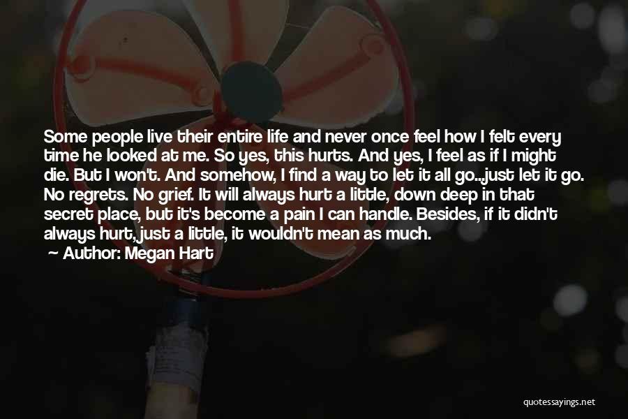 Megan Hart Quotes 100389