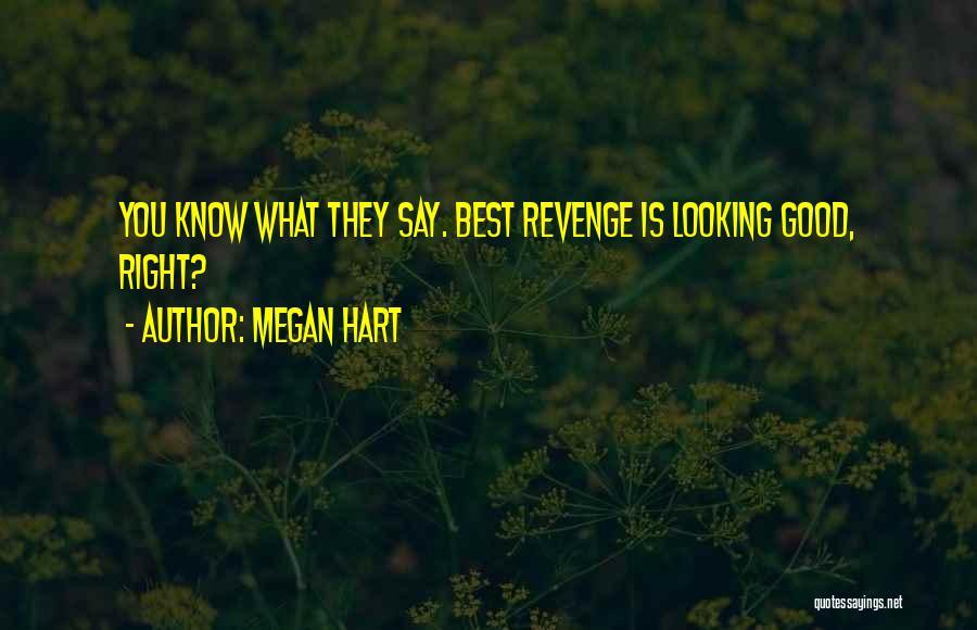 Megan Hart Quotes 1070408