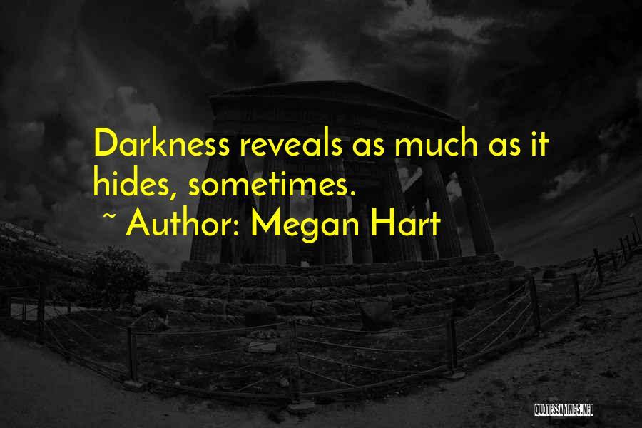 Megan Hart Quotes 1087164