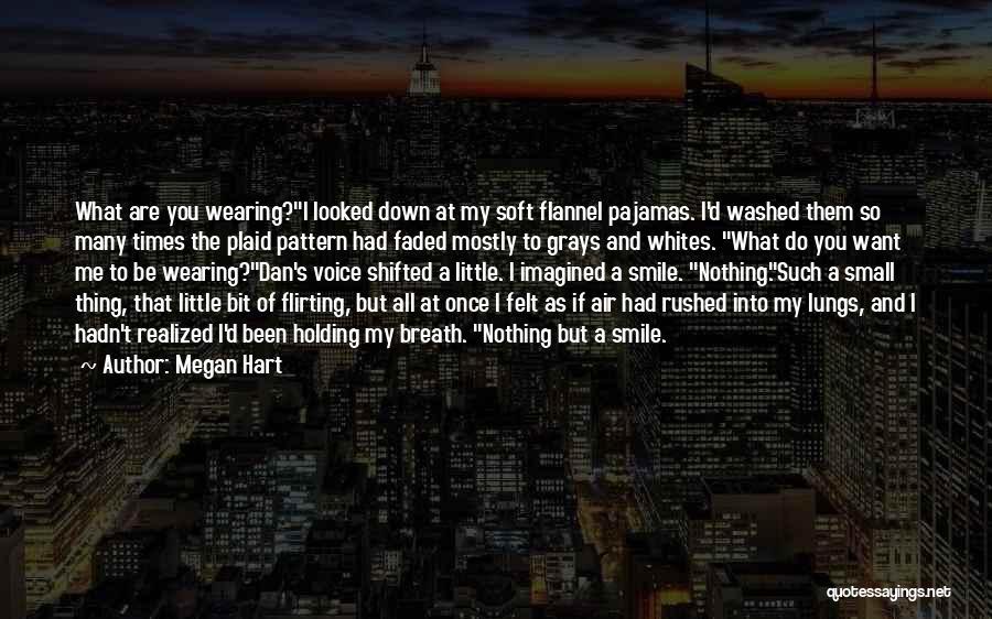 Megan Hart Quotes 1106513