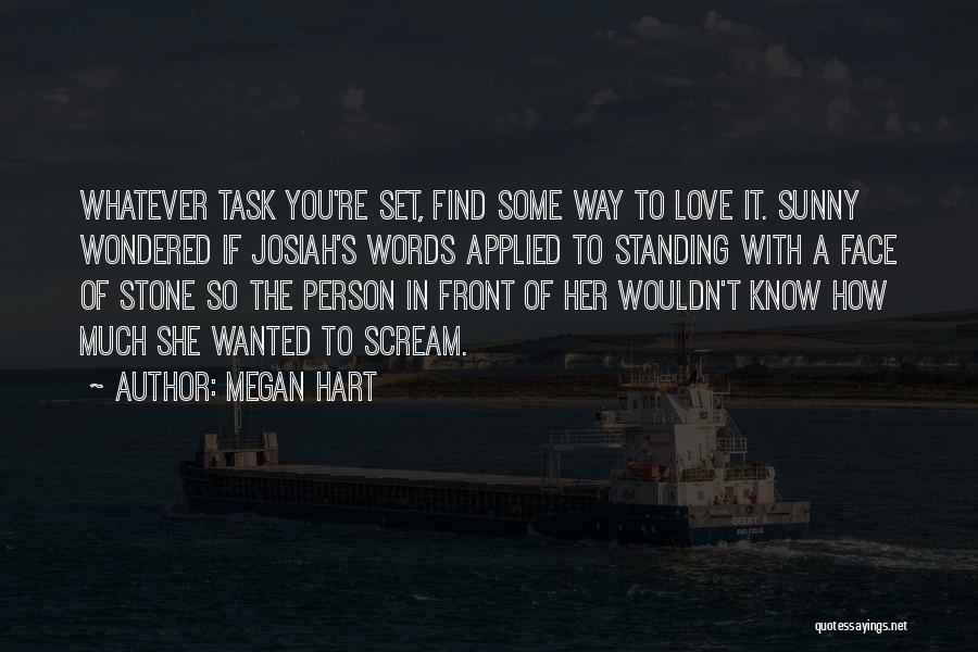 Megan Hart Quotes 1133423