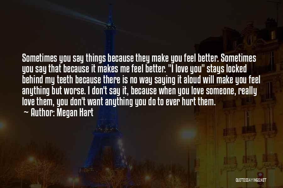 Megan Hart Quotes 1200321