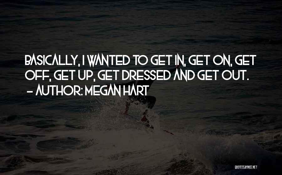 Megan Hart Quotes 1311805