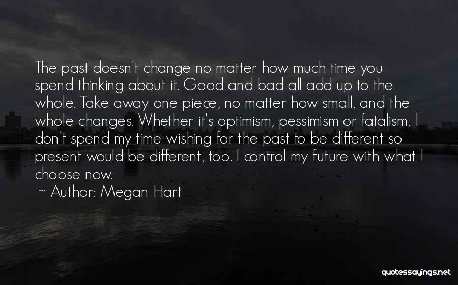 Megan Hart Quotes 1401865