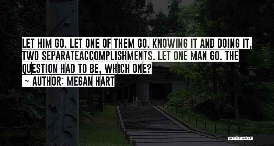 Megan Hart Quotes 1513337