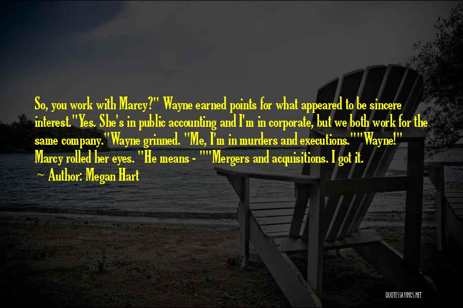 Megan Hart Quotes 1540862