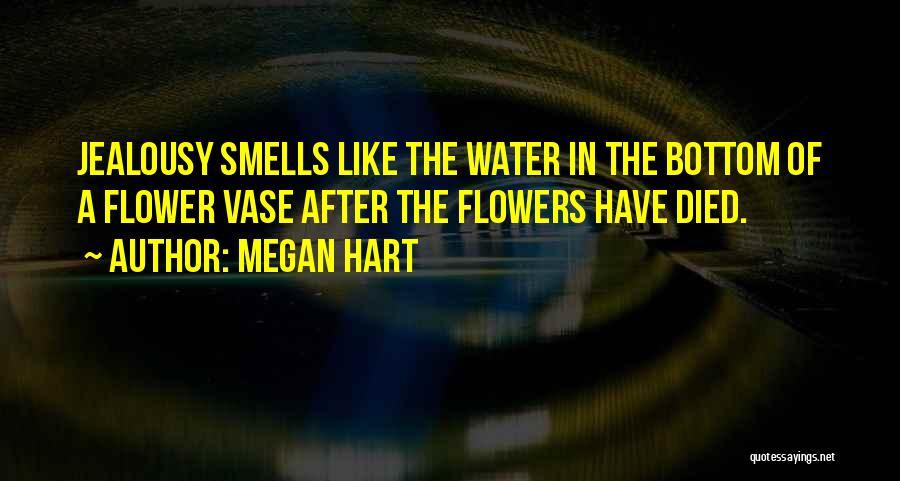 Megan Hart Quotes 1556064