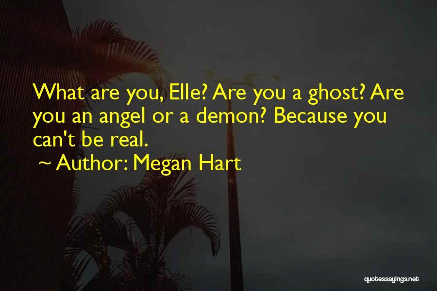 Megan Hart Quotes 1681796