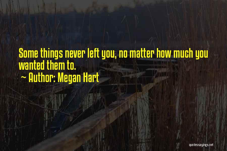 Megan Hart Quotes 170124