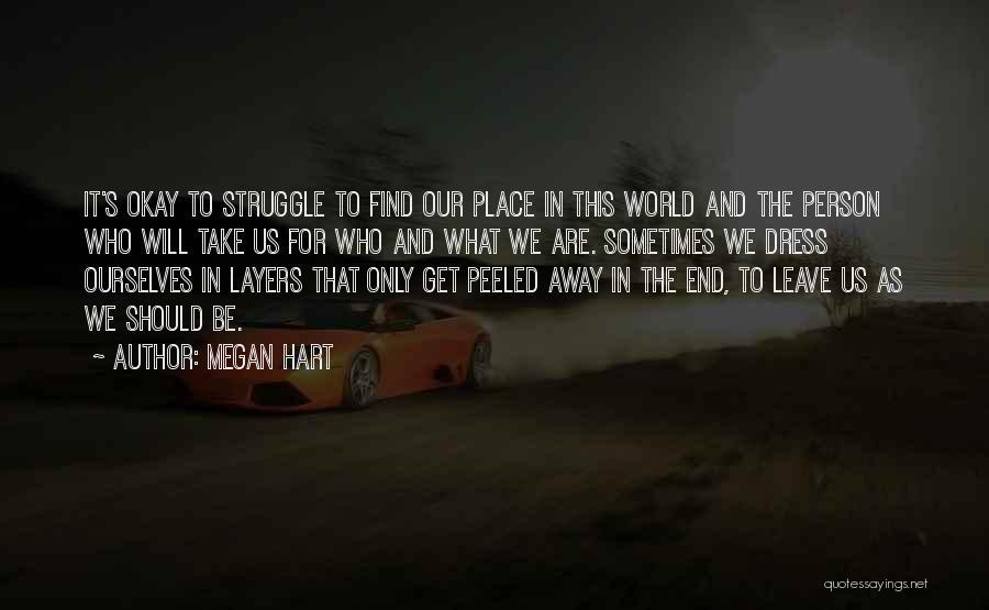 Megan Hart Quotes 1718939