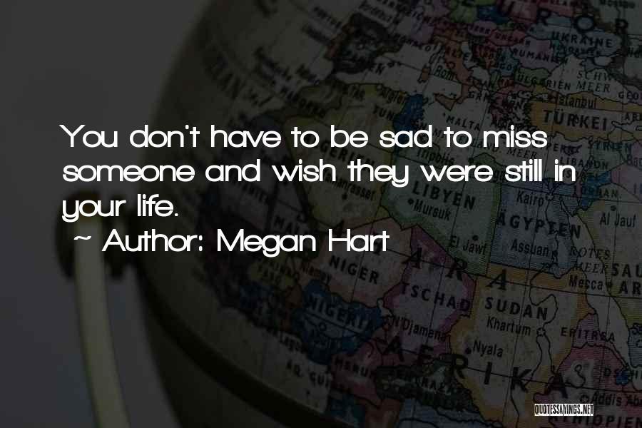 Megan Hart Quotes 1869289