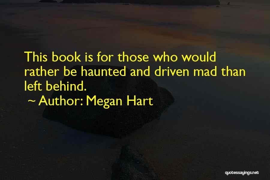 Megan Hart Quotes 192370