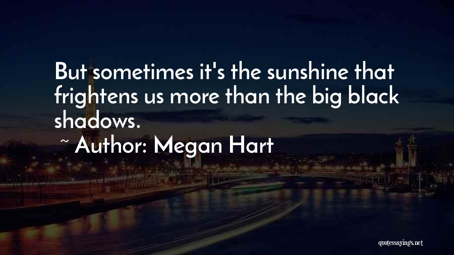 Megan Hart Quotes 2046687