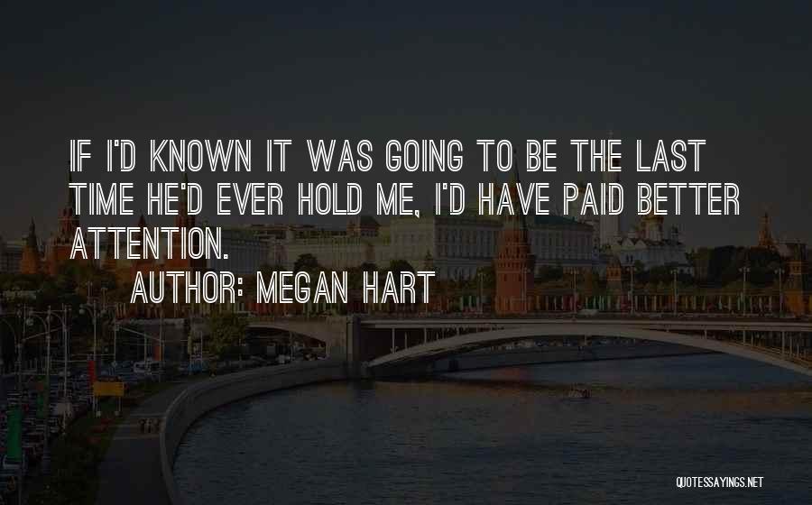 Megan Hart Quotes 2092355