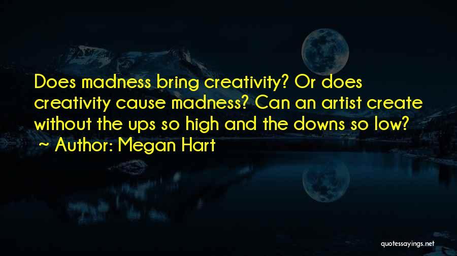 Megan Hart Quotes 217154