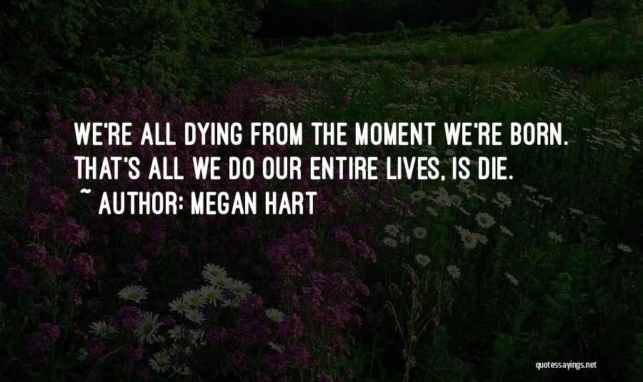 Megan Hart Quotes 2225129