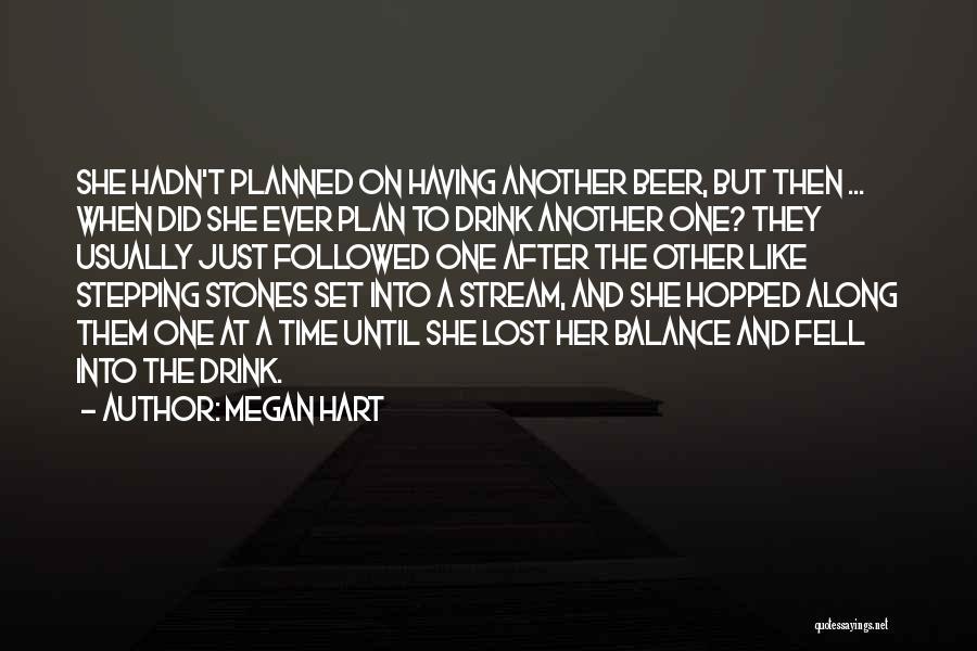 Megan Hart Quotes 280631