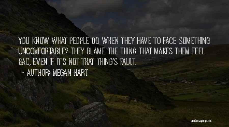 Megan Hart Quotes 287463