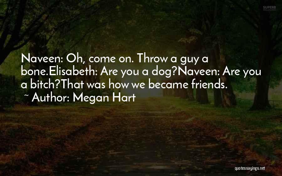 Megan Hart Quotes 298293