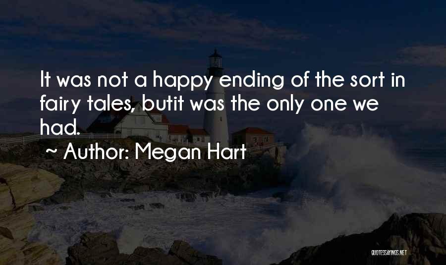Megan Hart Quotes 343415
