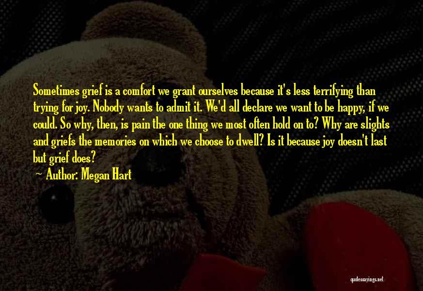 Megan Hart Quotes 385068
