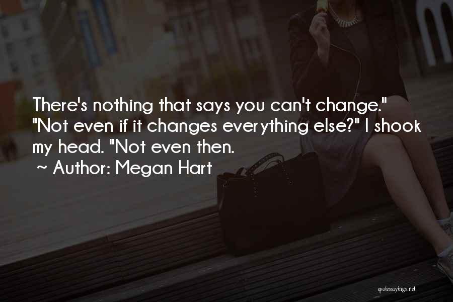 Megan Hart Quotes 440205