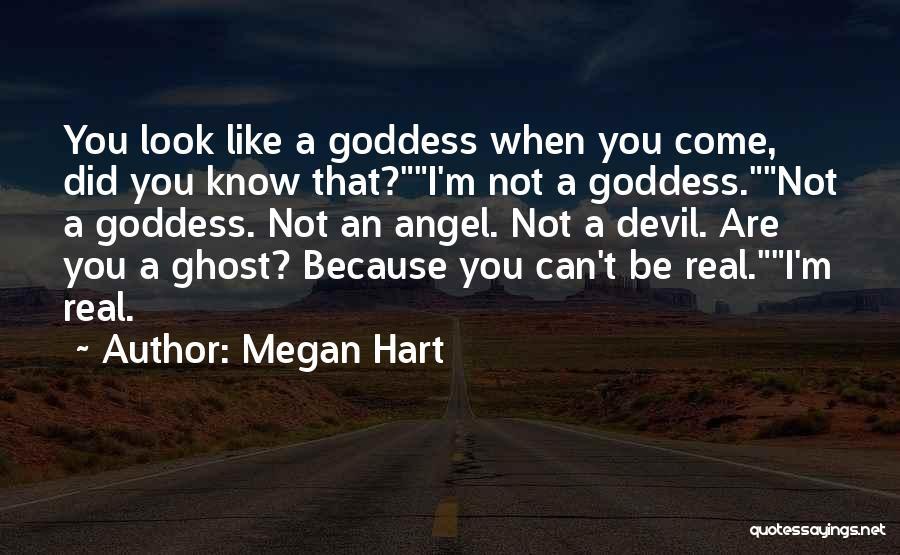 Megan Hart Quotes 566275
