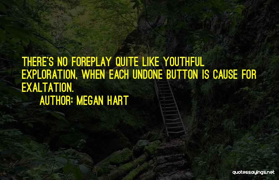 Megan Hart Quotes 639802