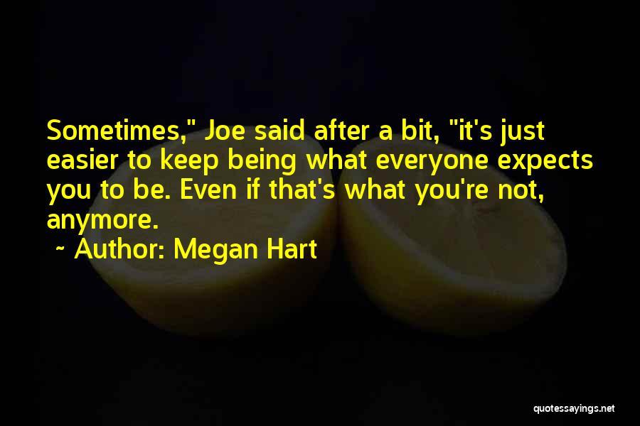 Megan Hart Quotes 650618