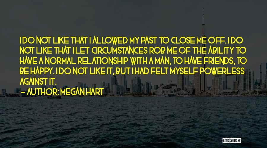 Megan Hart Quotes 706854