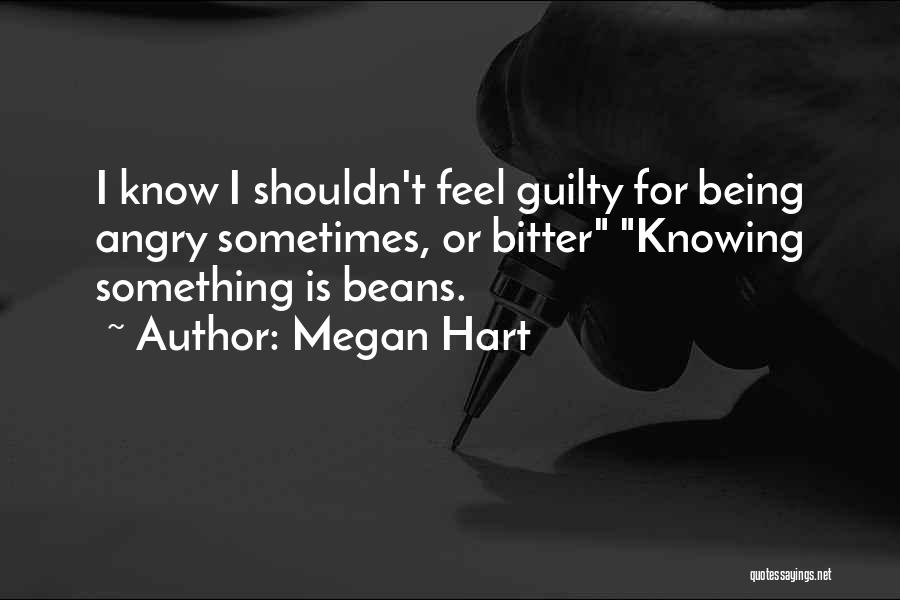 Megan Hart Quotes 800589