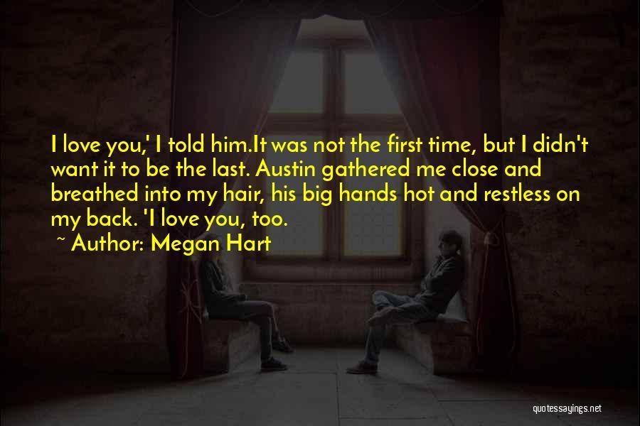 Megan Hart Quotes 96484