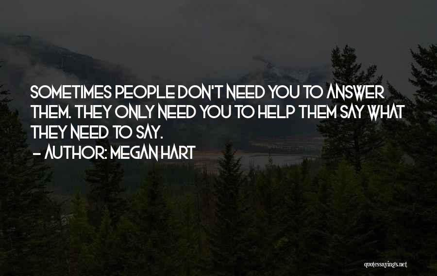 Megan Hart Quotes 96525
