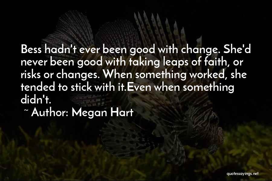 Megan Hart Quotes 969883