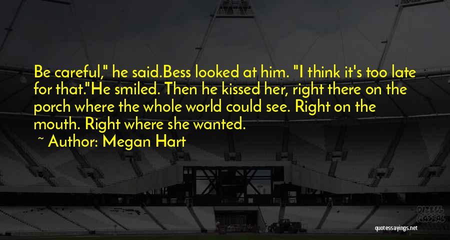 Megan Hart Quotes 979878