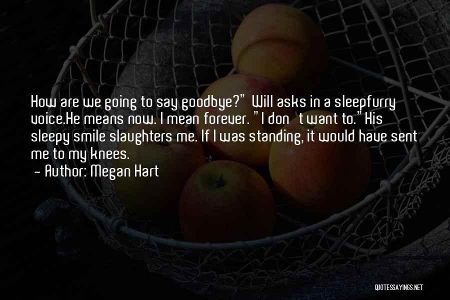 Megan Hart Quotes 998009