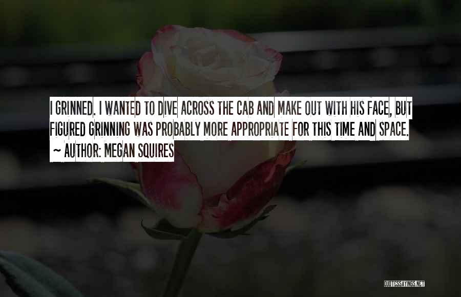 Megan Squires Quotes 278059