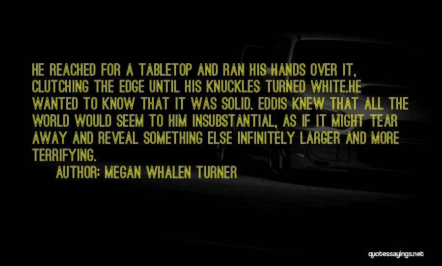 Megan Whalen Turner Quotes 1165574