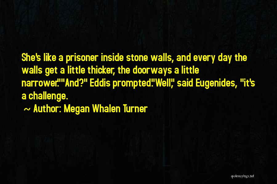 Megan Whalen Turner Quotes 1185838