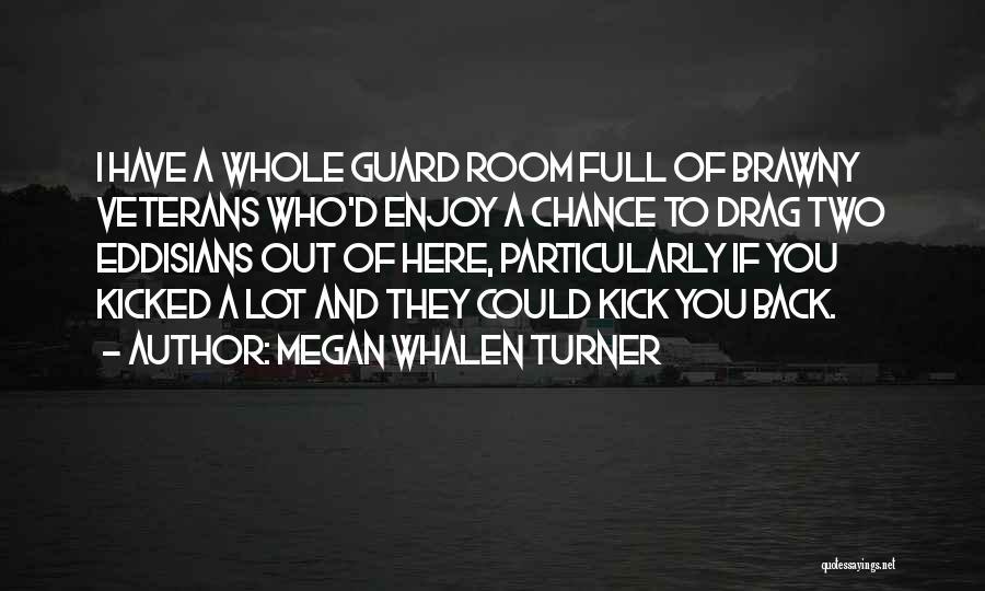 Megan Whalen Turner Quotes 1203971