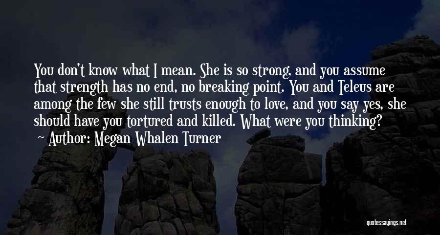 Megan Whalen Turner Quotes 1347715