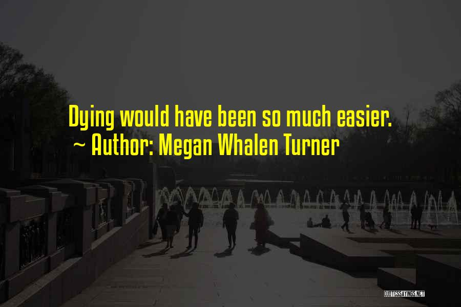 Megan Whalen Turner Quotes 1402792