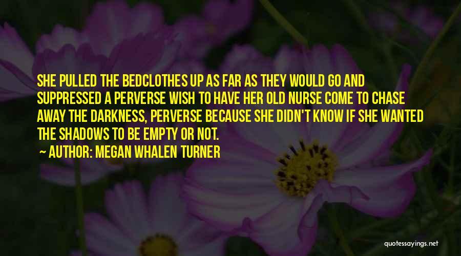 Megan Whalen Turner Quotes 1428492