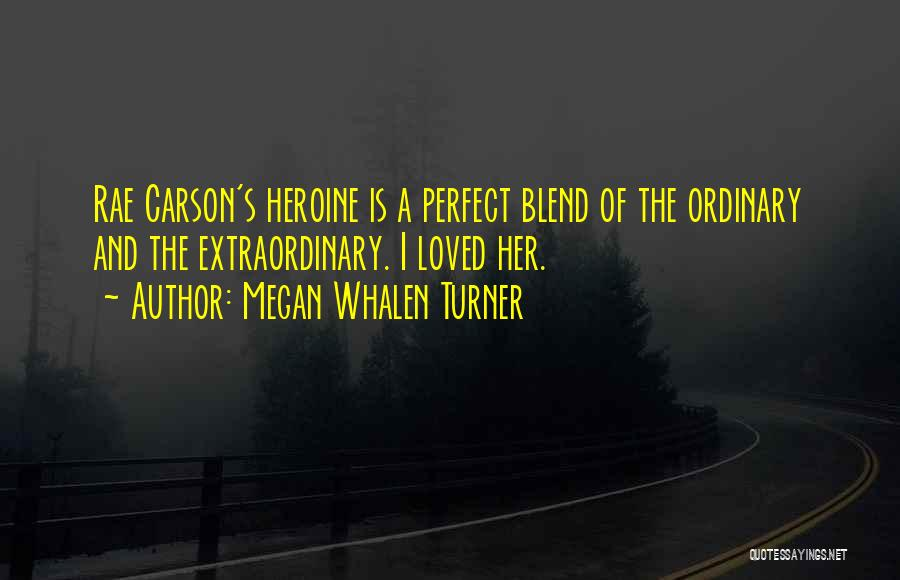 Megan Whalen Turner Quotes 1607694